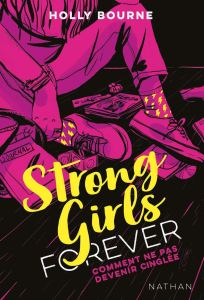 strong-girls-forever-comment-ne-pas-devenir-cinglee-1159510